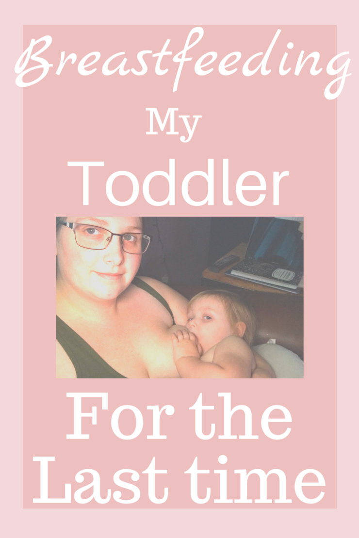 Breastfeeding my toddler for the last time